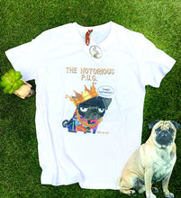 Load image into Gallery viewer, Notorious Pug T-Shirt be Puggled T's