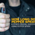 How Long Does Pepper Spray Last & Other Crucial Questions When Using Pepper Spray