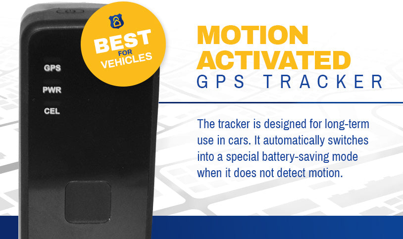 Best for Vehicles Real Time Motion Activated GPS Tracker