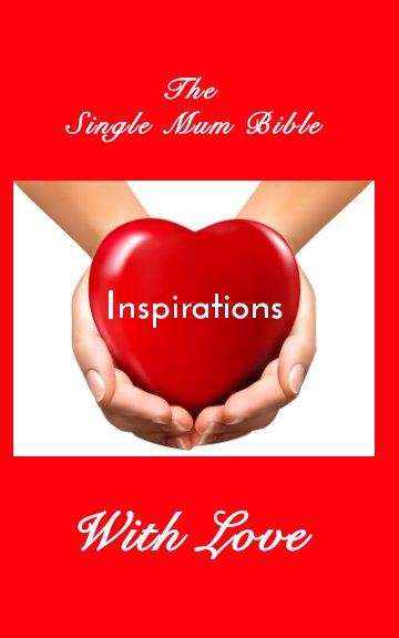 Inspirations-The Single Mum Bible-Memory Book