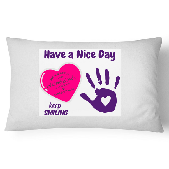 Pillow Case - 100% Cotton-Heart & Hand Wave Have a nice day keep smiling. Purple pink white JazzyJ Art - Shopit Store
