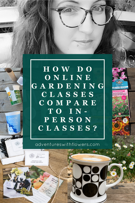 Online gardening classes vs in-person classes: what's the difference?