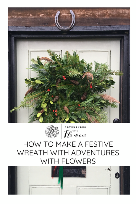 How to make your own festive wreath with Adventures with Flowers