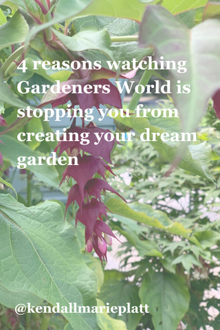4 reasons watching Gardeners World is stopping you from creating your dream garden