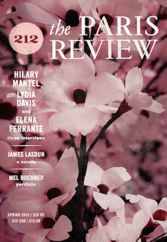 The Paris Review No. 212, Spring 2015