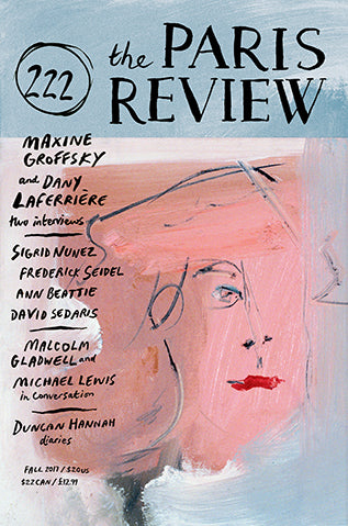 The Paris Review No. 222, Fall 2017