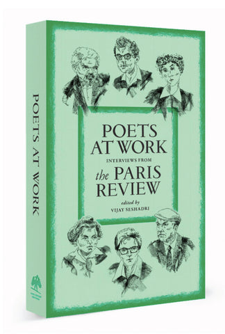 Poets at Work, Interviews from The Paris Review