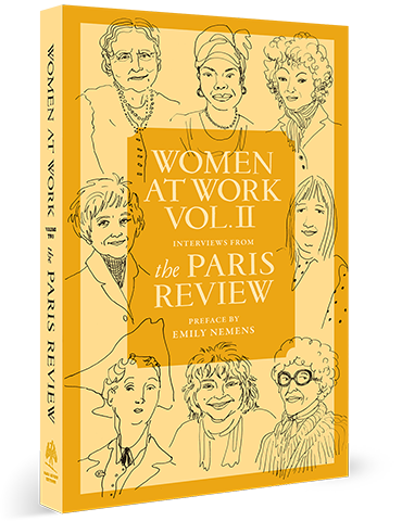 Women at Work Volume Two, Interviews from The Paris Review