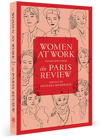 Women at Work Volume One, Interviews from The Paris Review