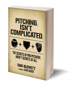 Pitching Isn't Complicated - Paperback Signed Copy