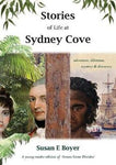 Stories of Life at Sydney Cove. A young Reader Edition of 'Across Great Divides' by Susan Boyer
