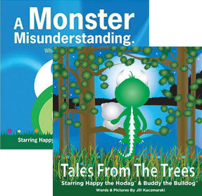 Happy The Hodag Books - TALES FROM THE TREES & A MONSTER MISUNDERSTANDING