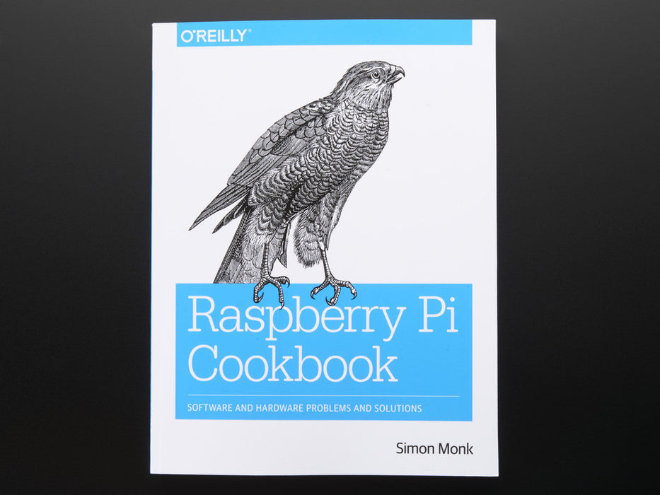 Raspberry Pi Cookbook by Simon Monk