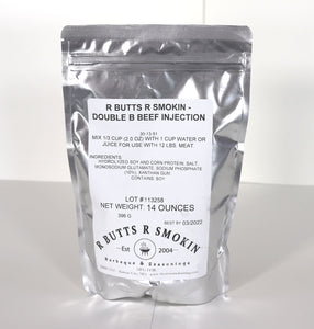 R Butts R Smokin' Double B Beef Injection
