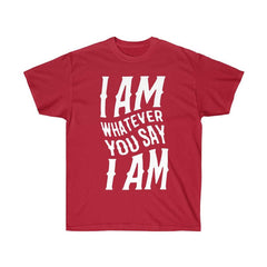 I AM Unisex Ultra Cotton Tee - shopcontrabrands.com
