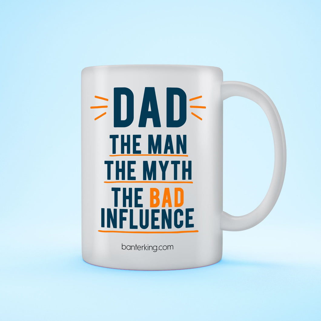 DAD MAN THE MYTH MUG Mug BanterKing