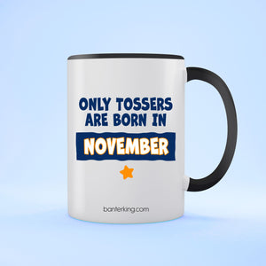 TOSSER NOVEMBER TONED LARGE 11 OZ BANTER MUG Mug BanterKing Black 1 MUG