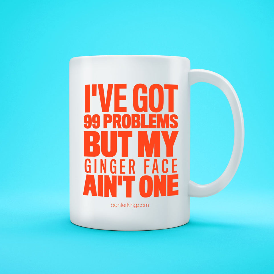 99 PROBLEMS - GINGER MUG Mug The Mug Printing Company