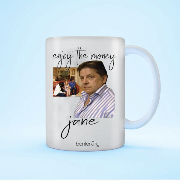 ENJOY THE MONEY MUG Mug BanterKing 1 MUG
