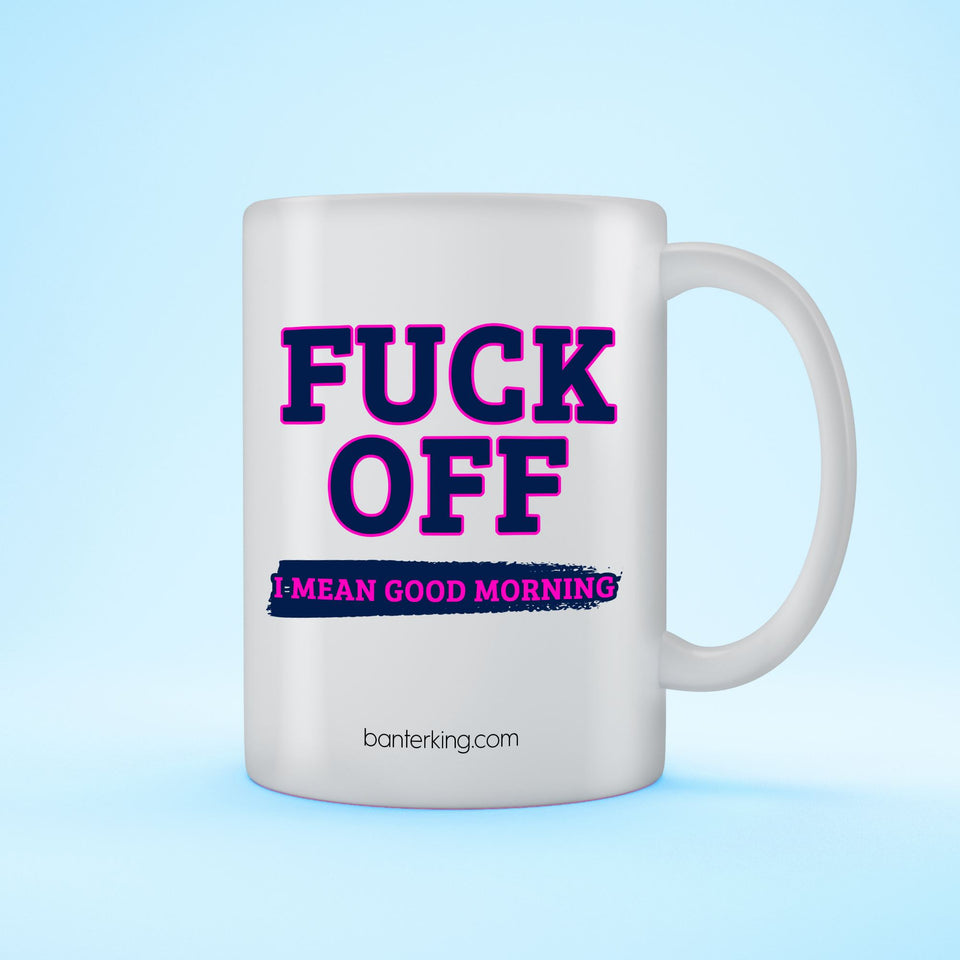 GOOD MORNING MUG Mug BanterKing