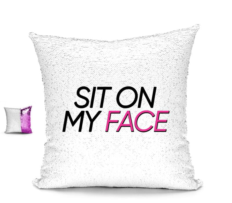 SIT ON MY FACE CUSHION Cushions BanterKing
