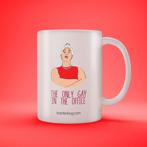 THE ONLY GAY IN THE OFFICE MUG Mug BanterKing