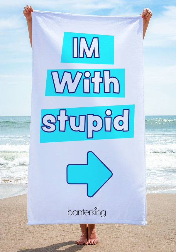 I'M WITH STUPID BEACH TOWEL towels BanterKing