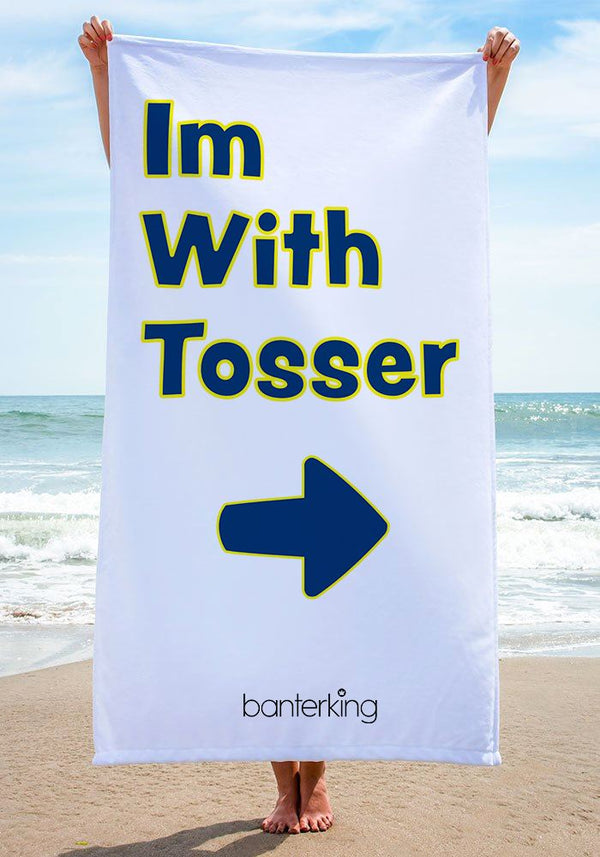 I'M WITH TOSSER BEACH TOWEL towels BanterKing