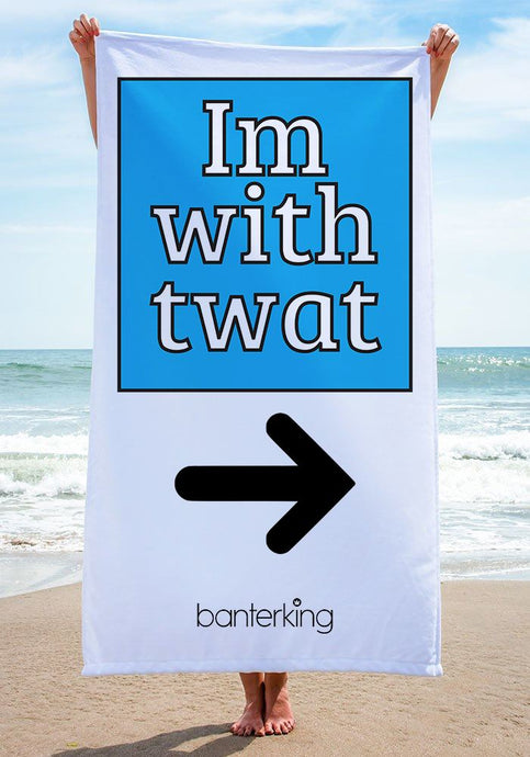 I'M WITH TW*T BEACH TOWEL towels BanterKing