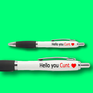 HELLO YOU CUNT PEN pens BanterKing 1 PEN