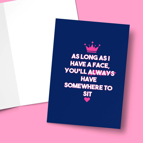 As Long As I Have A Face Valentine's Greeting Card Stationery Prodigi