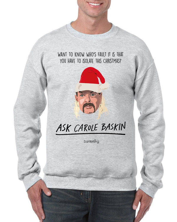 Ask Carol Baskin Self Isolate, Christmas Jumper Jumper BanterKing SMALL RED