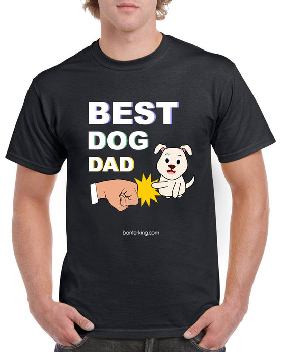 Best Dog Dad Farther's Day T-Shirt T'shirt BanterKing Small Male