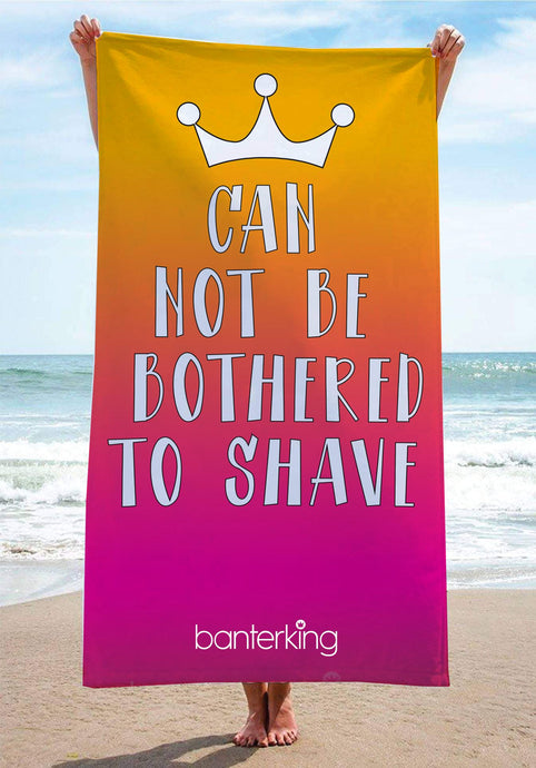 Bothered Shave Beach Towel towels BanterKing 1 TOWEL
