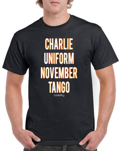 Charlie Uniform November Tango T-Shirt T'shirt BanterKing XSmall Male