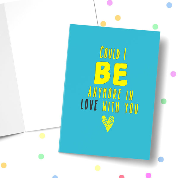 Could I Be Any More In Love With You Valentine's Greeting Card Stationery Prodigi