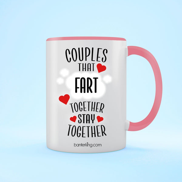Couples That Fart Together Valentine's Two Toned Large 11oz Mug Mug Inkthreadable Pink