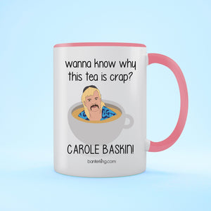 Crap Tea Carole Baskin Tiger King Mug Mug BanterKing Pink 1 MUG