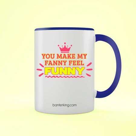 Fanny Funny Valentine's Two Toned Large 11 Oz Banter Mug Mug BanterKing Red