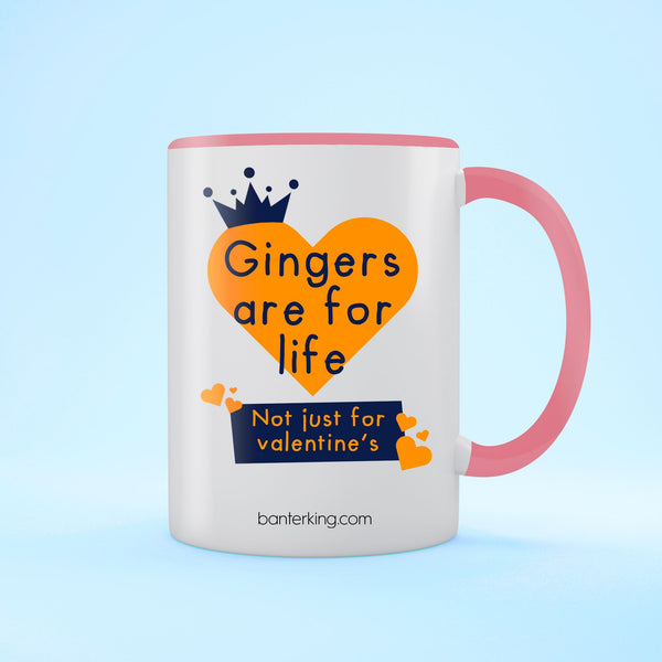 GINGERS ARE FOR LIFE VALENTINE'S TWO TONED LARGE 11 OZ BANTER MUG Mug BanterKing Pink 1 MUG