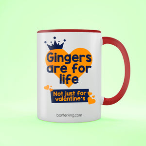 Gingers Are For Life Valentine's Two Toned Large 11oz Banter Mug Mug BanterKing Red