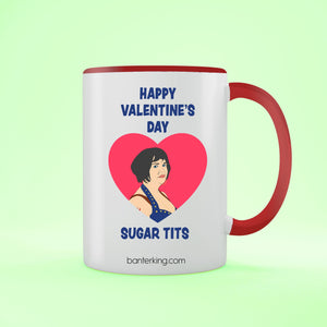Happy Valentine's Sugar Tits Two Toned Large 11oz Banter Mug Mug BanterKing Red