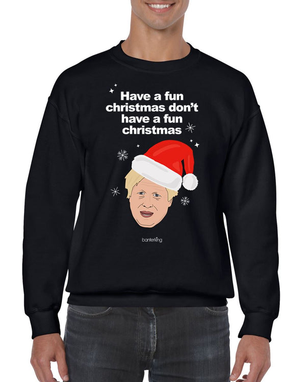 Have A Fun Christmas, Christmas Jumper (Unisex) Jumper BanterKing Small Black