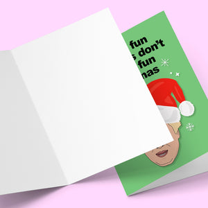 Have a fun christmas don't have a fun christmas Greeting Card Stationery Prodigi
