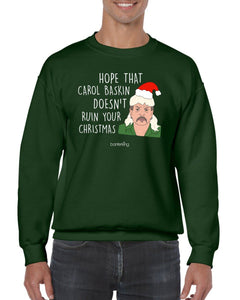 Hope She Doesn't Ruin Xmas, Christmas Jumper Jumper BanterKing SMALL GREEN