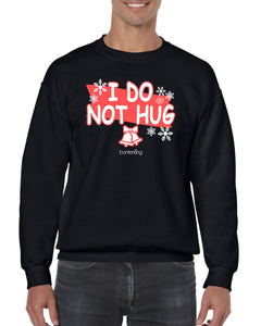I Do Not Hug, Christmas Jumper Jumper BanterKing SMALL BLACK