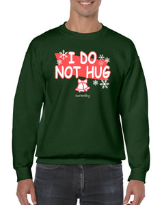 I Do Not Hug, Christmas Jumper Jumper BanterKing SMALL GREEN
