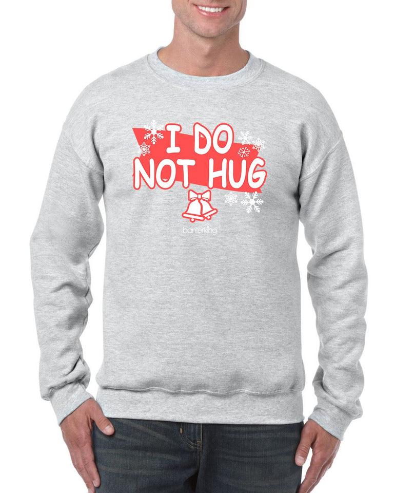 I Do Not Hug, Christmas Jumper Jumper BanterKing SMALL GREY