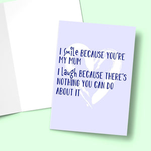 "I Smile Because You're My Mum Mother's Day Card Stationery Prodigi 5""x7"" 1 Card"