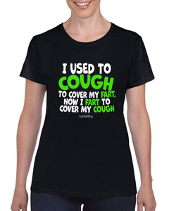 I Used To Cough T-Shirt T'shirt BanterKing XSmall Female